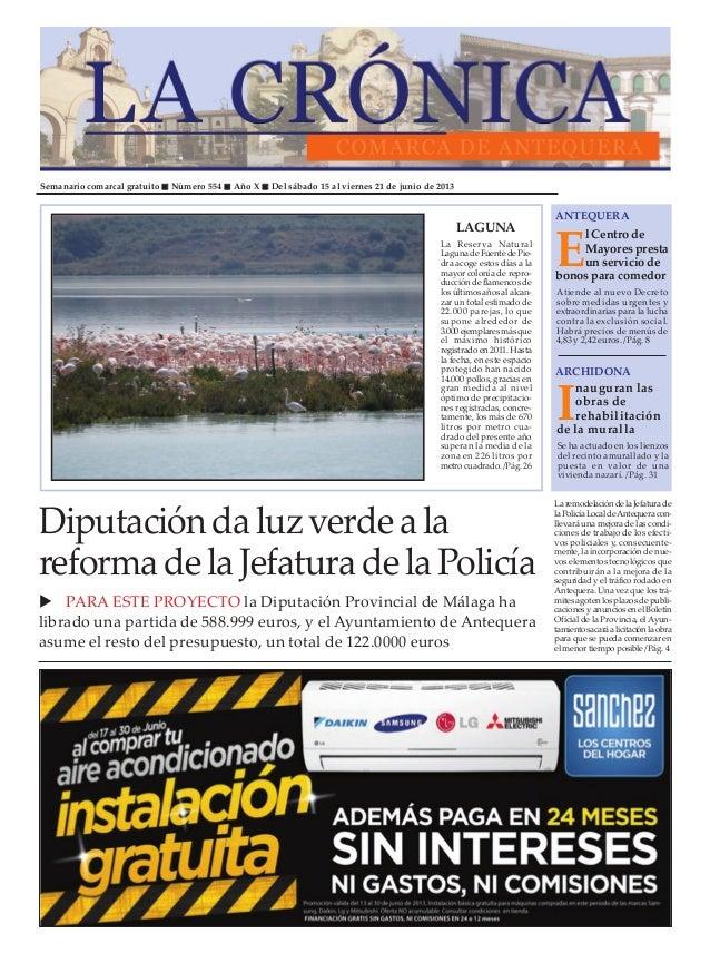Semanario comarcal gratuito Número 554 Año X Del sábado 15 al viernes 21 de junio de 2013ElCentrodeMayoresprestaunservicio...