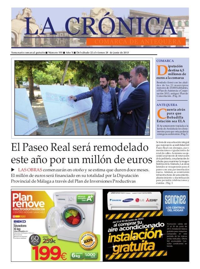 Semanario comarcal gratuito Número 555 Año X Del sábado 22 al viernes 28 de junio de 2013Diputacióndestina6,5millonesdeeur...
