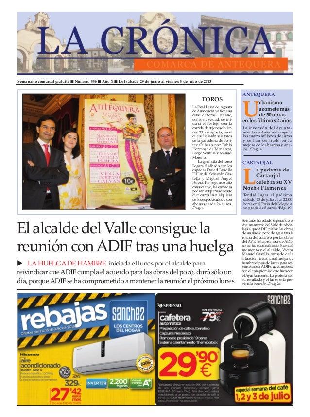 Semanario comarcal gratuito Número 556 Año X Del sábado 29 de junio al viernes 5 de julio de 2013 U rbanismo acometemás de...