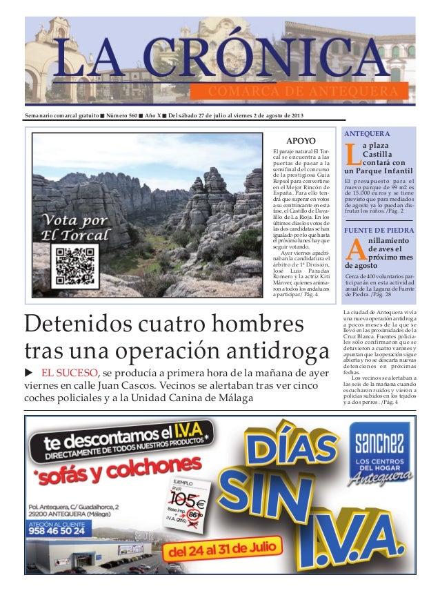 Semanario comarcal gratuito Número 560 Año X Del sábado 27 de julio al viernes 2 de agosto de 2013 L a plaza Castilla cont...