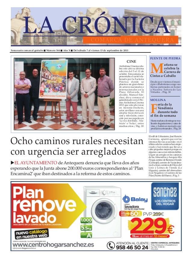 Semanario comarcal gratuito Número 564 Año X Del sábado 7 al viernes 13 de septiembre de 2013 M añana se celebra la Carrer...