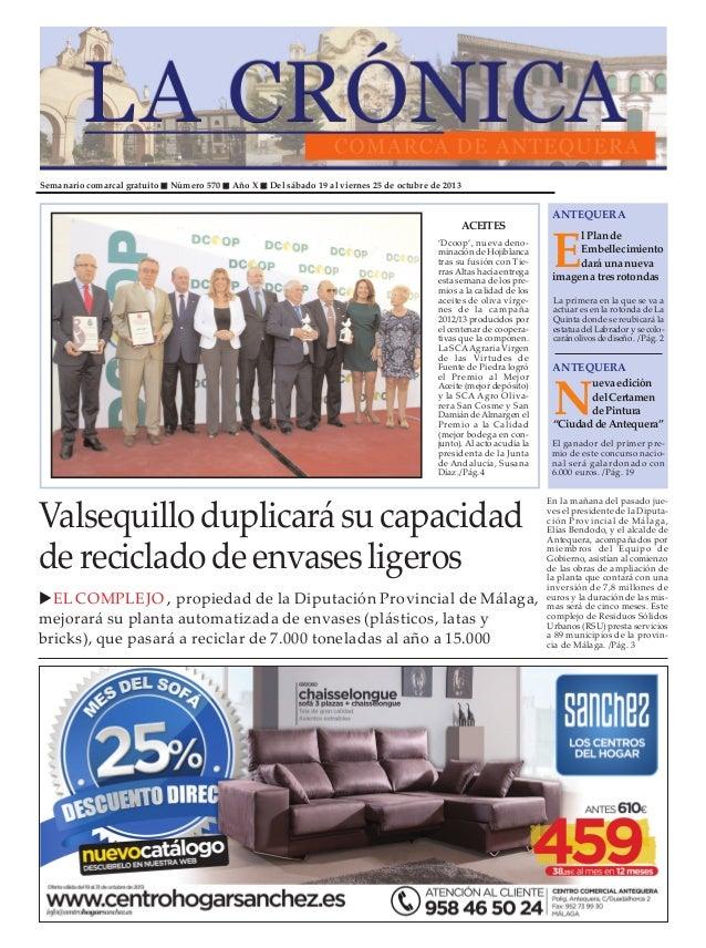 Semanario comarcal gratuito  Número 570  Año X  Del sábado 19 al viernes 25 de octubre de 2013  ACEITES 'Dcoop', nueva den...