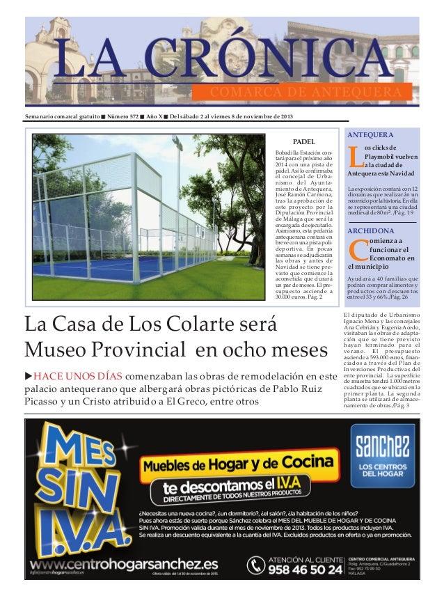 Semanario comarcal gratuito  Número 572  Año X  Del sábado 2 al viernes 8 de noviembre de 2013  PADEL Bobadilla Estación c...