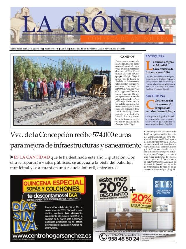 Semanario comarcal gratuito  Número 574  Año X  Del sábado 16 al viernes 22 de noviembre de 2013  CAMINOS Esta semana come...