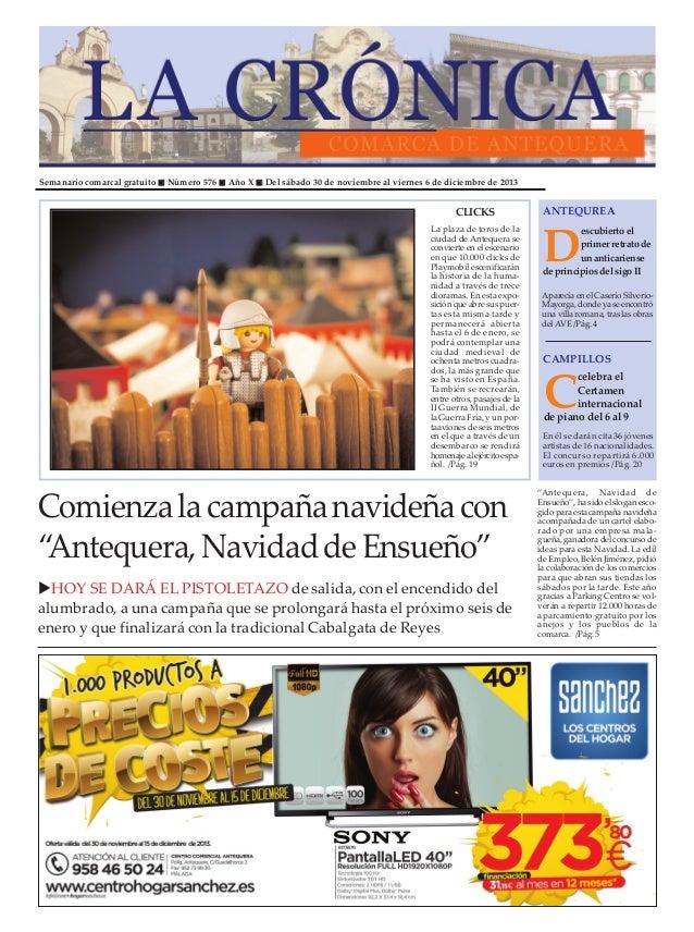 Semanario comarcal gratuito  Número 576  Año X  Del sábado 30 de noviembre al viernes 6 de diciembre de 2013  CLICKS La pl...