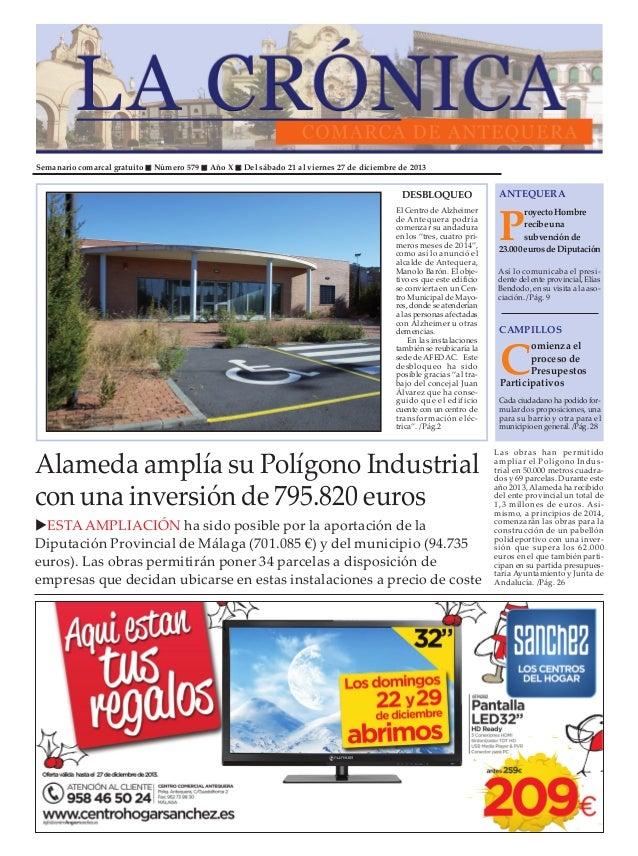 Semanario comarcal gratuito  Número 579  Año X  Del sábado 21 al viernes 27 de diciembre de 2013  DESBLOQUEO El Centro de ...