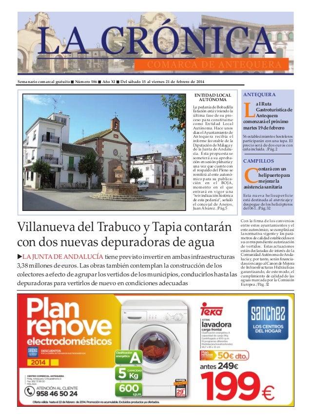 Semanario comarcal gratuito  Número 586  Año XI  Del sábado 15 al viernes 21 de febrero de 2014  ENTIDAD LOCAL AUTÓNOMA La...