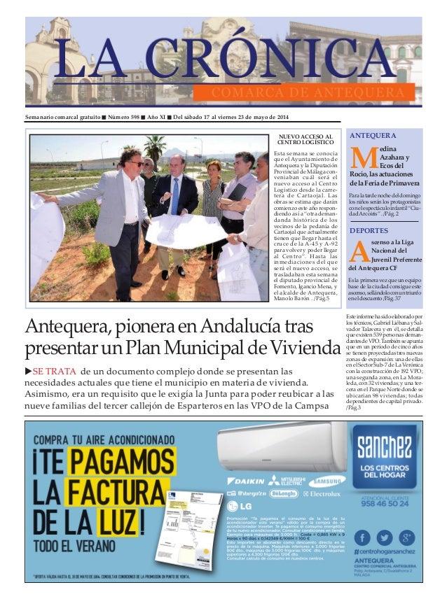 Semanario comarcal gratuito Número 598 Año XI Del sábado 17 al viernes 23 de mayo de 2014 M edina Azahara y Ecos del Rocío...