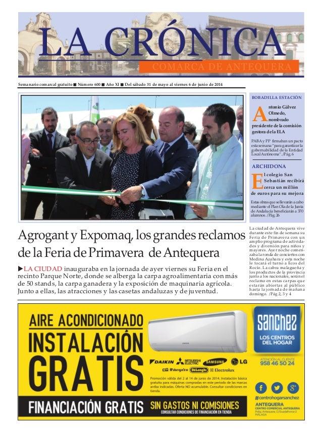 Semanario comarcal gratuito Número 600 Año XI Del sábado 31 de mayo al viernes 6 de junio de 2014 A ntonioGálvez Olmedo, n...
