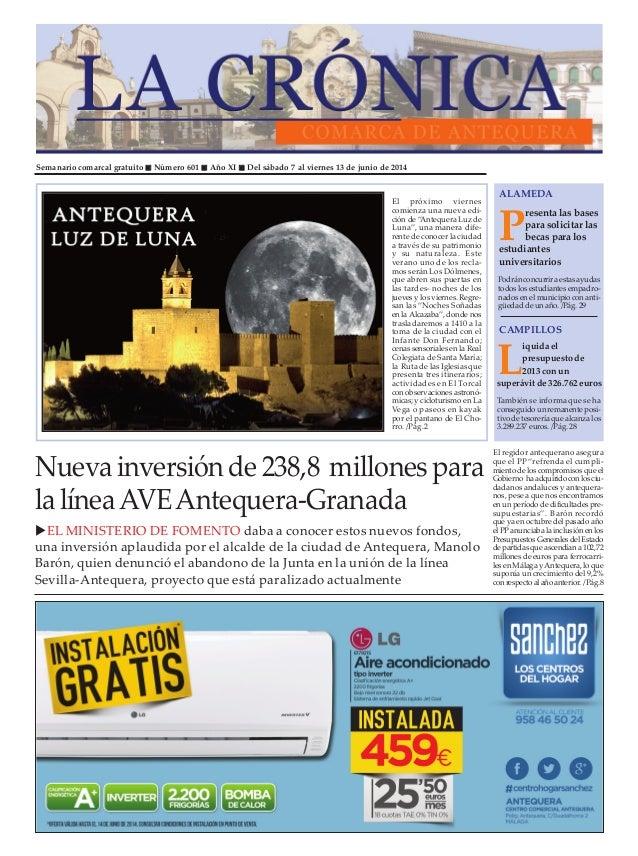 Semanario comarcal gratuito Número 601 Año XI Del sábado 7 al viernes 13 de junio de 2014 P resenta las bases para solicit...