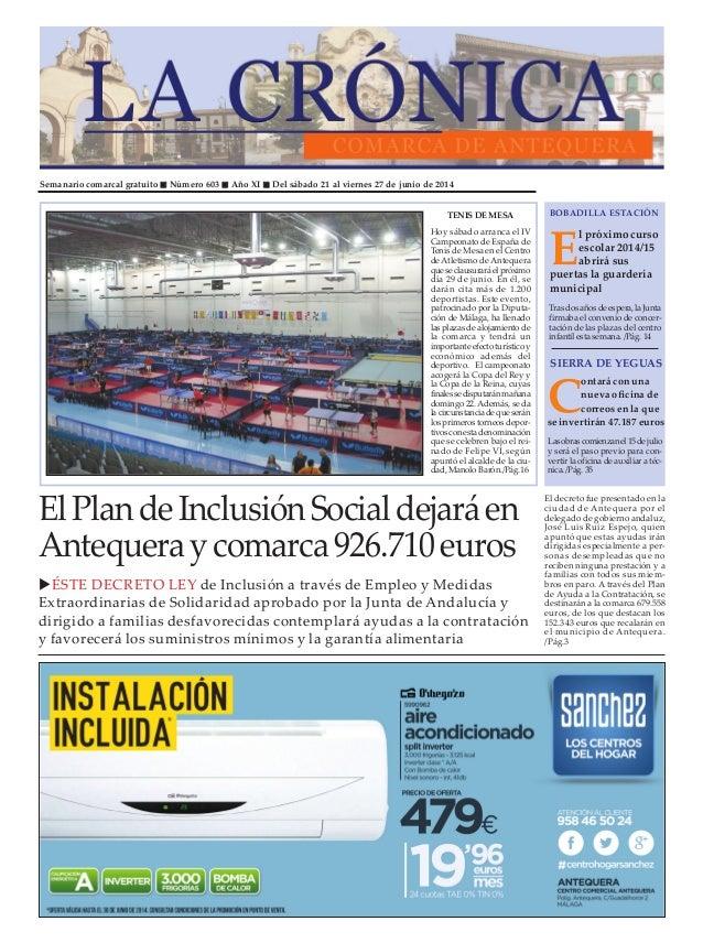Semanario comarcal gratuito Número 603 Año XI Del sábado 21 al viernes 27 de junio de 2014 E l próximo curso escolar 2014/...