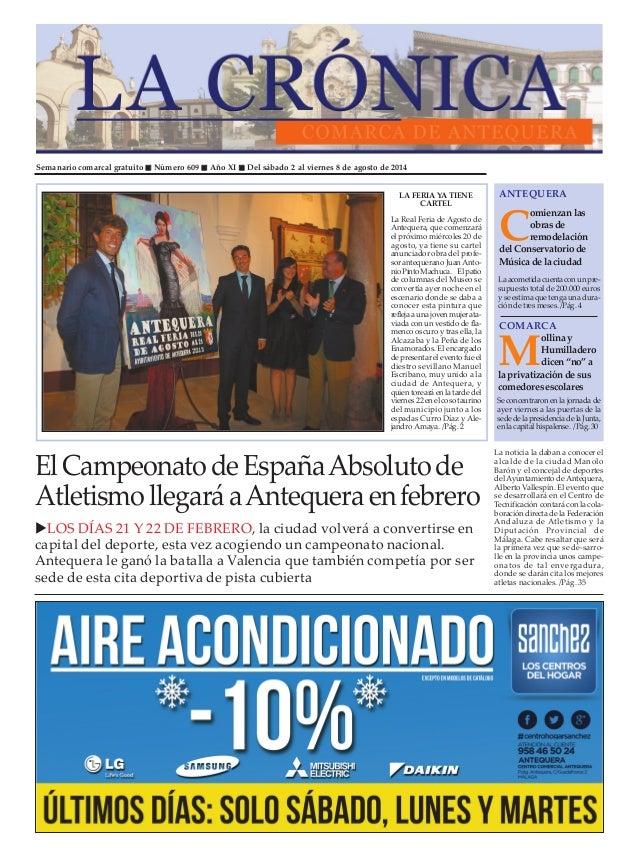 Semanario comarcal gratuito Número 609 Año XI Del sábado 2 al viernes 8 de agosto de 2014 C omienzan las obras de remodela...
