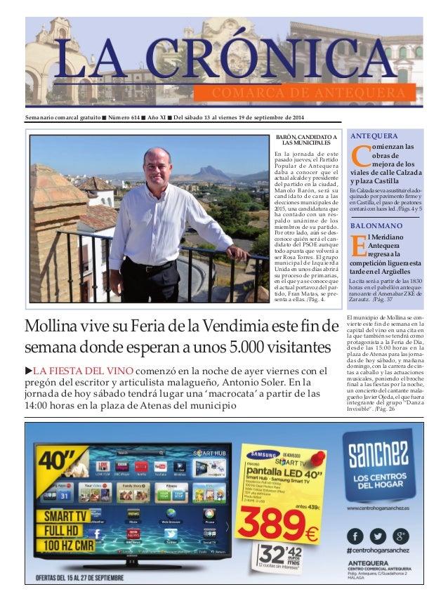 """Semanario comarcal gratuito """" Número 614 """" Año XI """" Del sábado 13 al viernes 19 de septiembre de 2014  ANTEQUERA  Comienza..."""