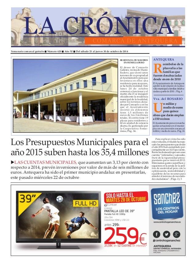 """Semanario comarcal gratuito """" Número 620 """" Año XI """" Del sábado 25 al jueves 30 de octubre de 2014  ANTEQUERA  Reembolso de..."""