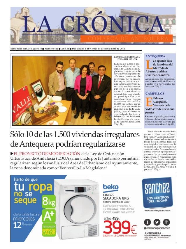 """Semanario comarcal gratuito """" Número 622 """" Año XI """" Del sábado 8 al viernes 14 de noviembre de 2014  ANTEQUERA  La segunda..."""