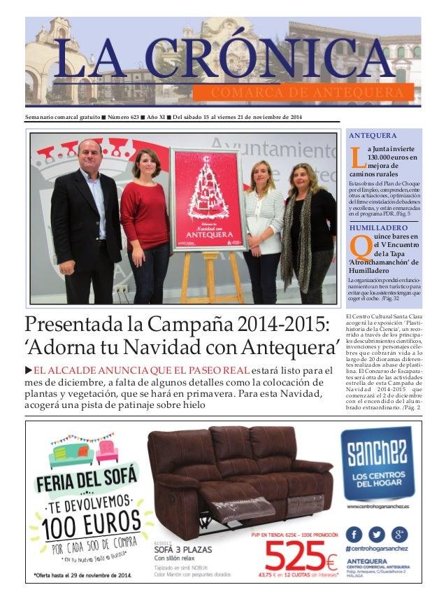 Semanario comarcal gratuito Número 623 Año XI Del sábado 15 al viernes 21 de noviembre de 2014 L a Junta invierte 130.000 ...