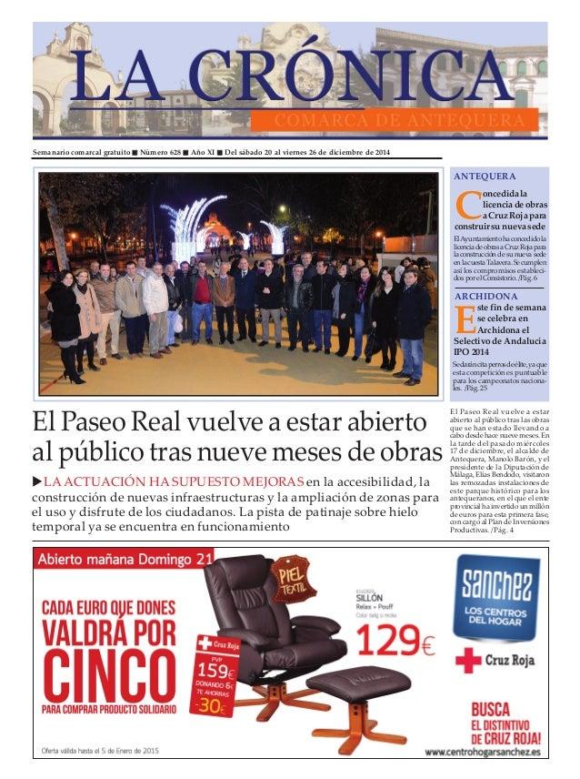 Semanario comarcal gratuito Número 628 Año XI Del sábado 20 al viernes 26 de diciembre de 2014 C oncedida la licencia de o...