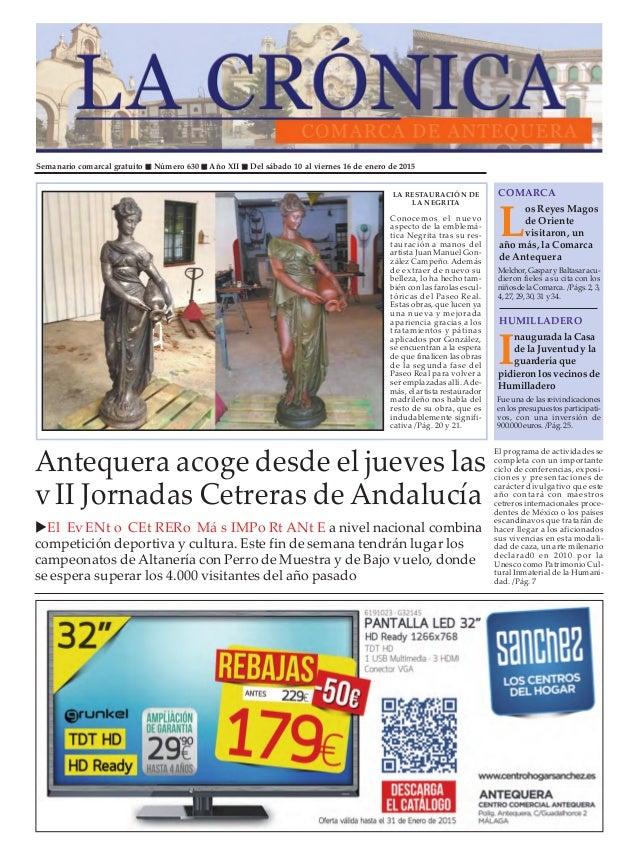 Semanario comarcal gratuito  Número 630  Año XII  Del sábado 10 al viernes 16 de enero de 2015 L os Reyes Magos de Orie...