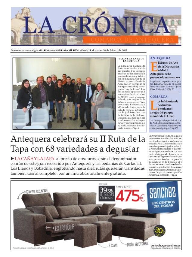 Semanario comarcal gratuito Número 635 Año XII Del sábado 14 al viernes 20 de febrero de 2015 E l Museode Arte de la Diput...