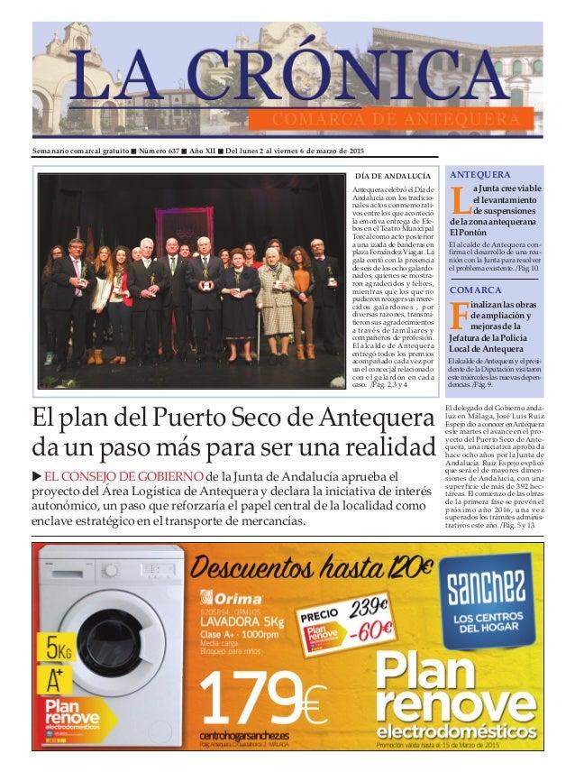 Semanario comarcal gratuito Número 637 Año XII Del lunes 2 al viernes 6 de marzo de 2015 L a Junta cree viable el levantam...