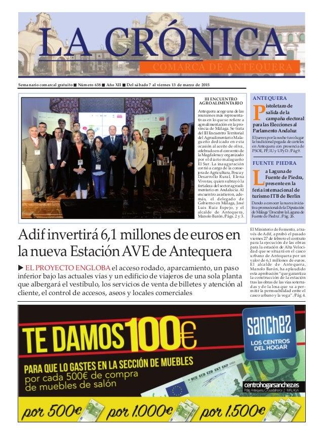 Semanario comarcal gratuito Número 638 Año XII Del sábado 7 al viernes 13 de marzo de 2015 P istoletazode salida de la cam...