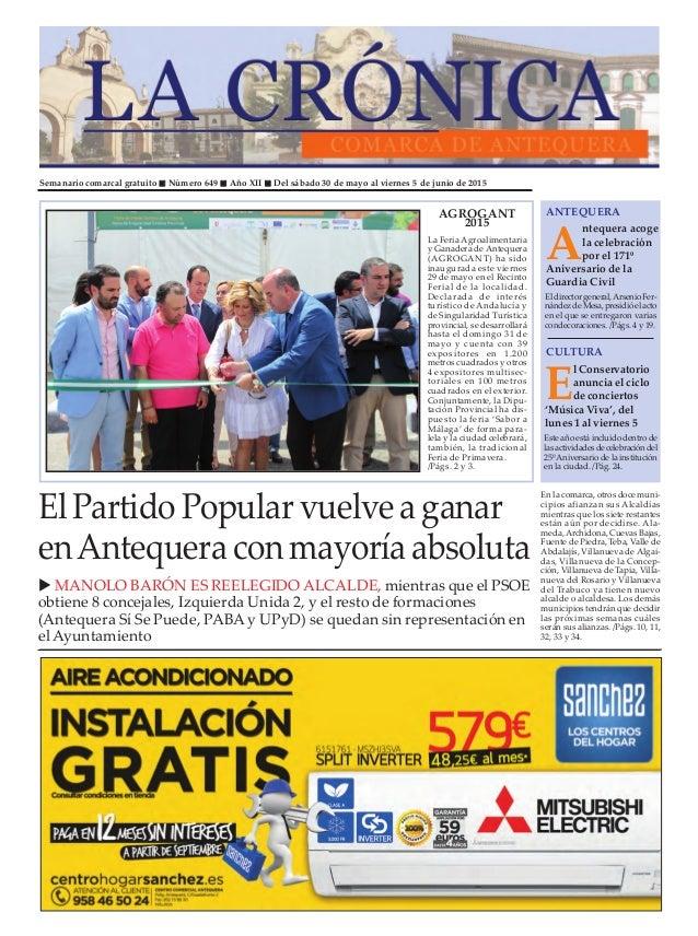 Semanario comarcal gratuito Número 649 Año XII Del sábado 30 de mayo al viernes 5 de junio de 2015 A ntequera acoge la cel...