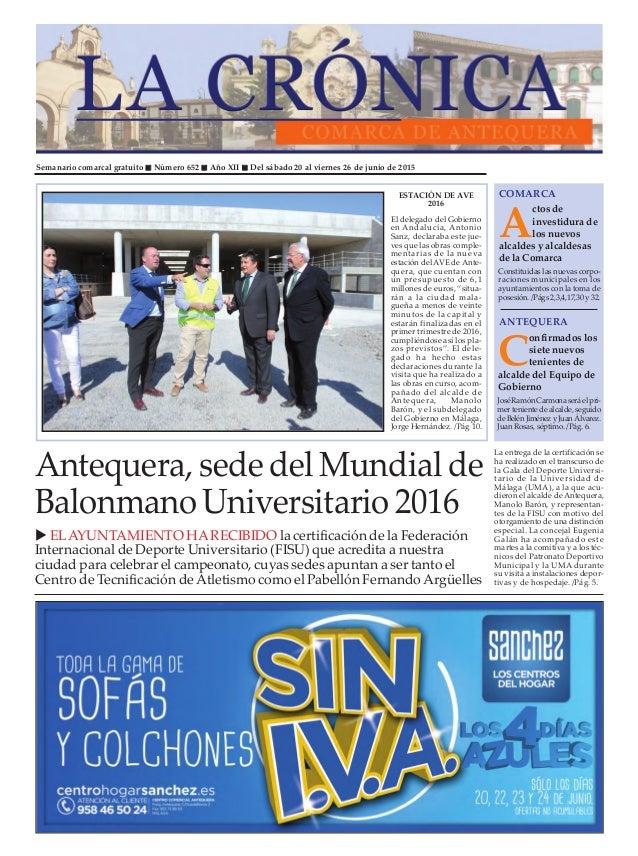 Semanario comarcal gratuito Número 652 Año XII Del sábado 20 al viernes 26 de junio de 2015 A ctos de investidura de los n...