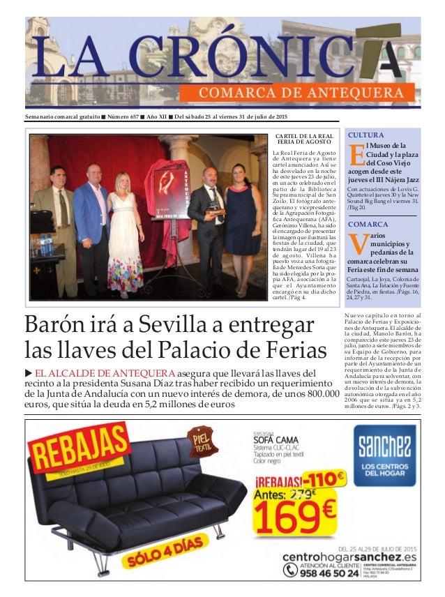 Semanario comarcal gratuito Número 657 Año XII Del sábado 25 al viernes 31 de julio de 2015 E l Museo de la Ciudad y la pl...