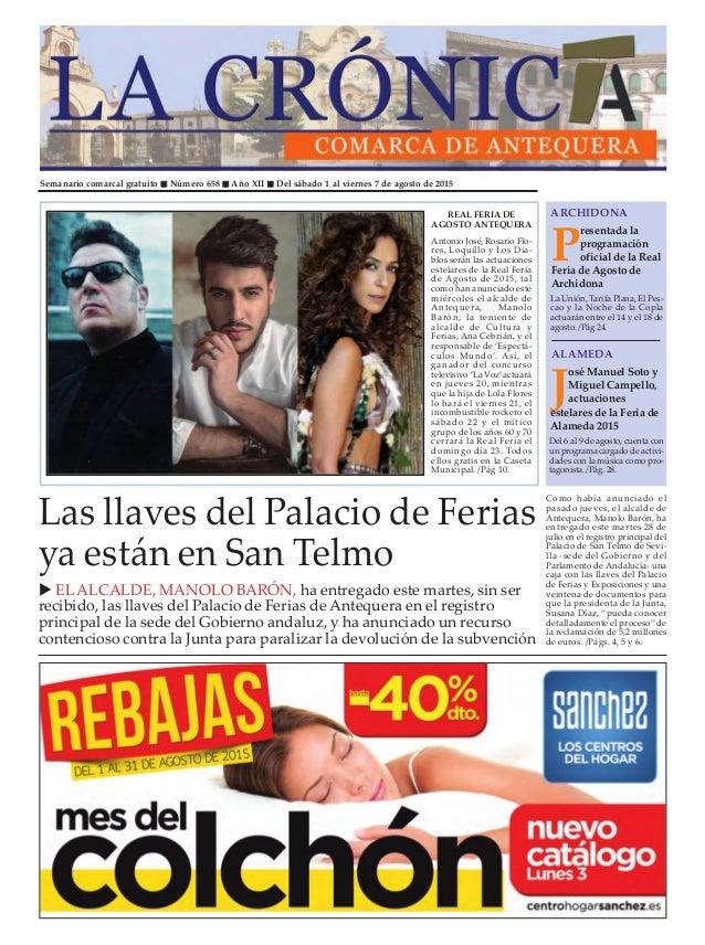 Semanario comarcal gratuito  Número 658  Año XII  Del sábado 1 al viernes 7 de agosto de 2015 P resentada la programaci...