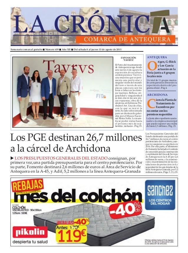 Semanario comarcal gratuito Número 659 Año XII Del sábado 8 al jueves 13 de agosto de 2015 O rigen, G-Röck y Los García ac...