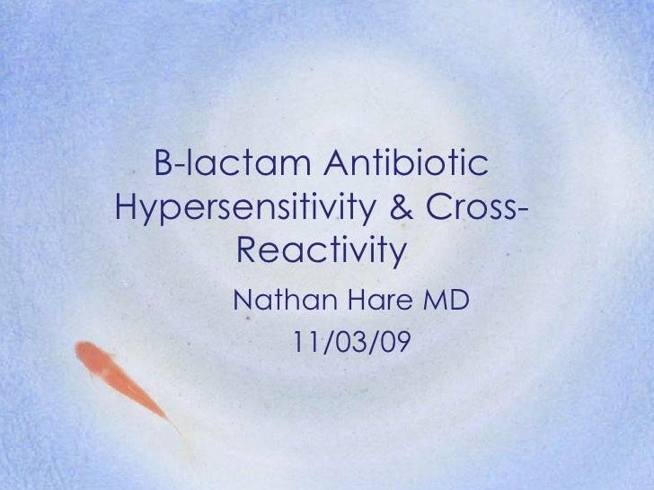 β Lactam antibiotic hypersensitivity  cross-reactivity