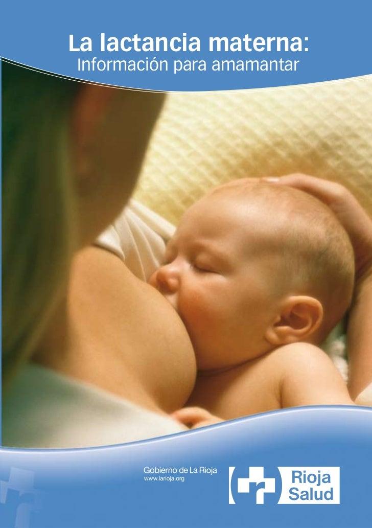 La lactancia materna:Información para amamantar