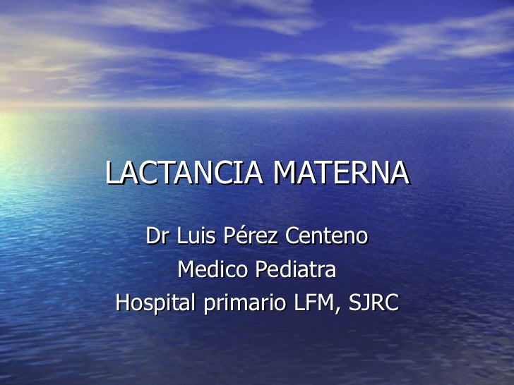 L A C T A N C I A  M A T E R N A,  Dr  PéRez
