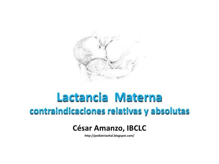 Lactancia materna contraindicaciones