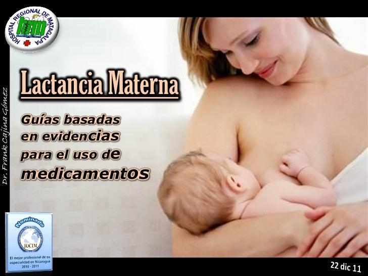 Lactancia MaternaGuías basadasen evidenciaspara el uso demedicamentos