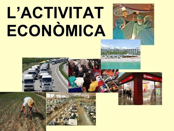 L activitat econ mica - Mobilificio l economica ...