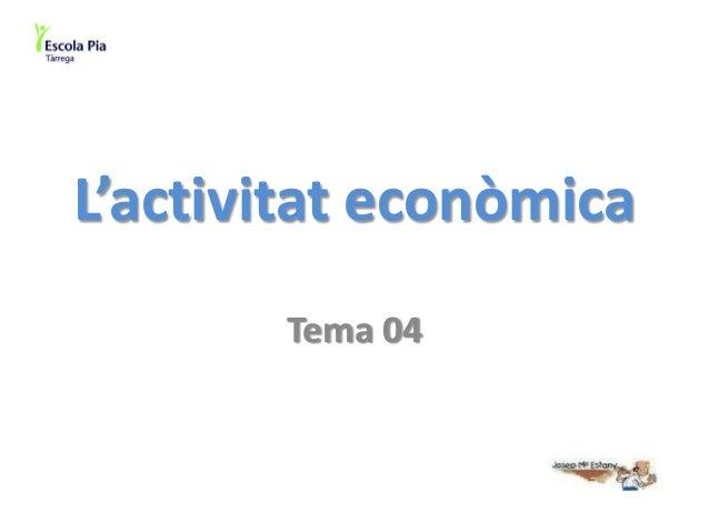 L'activitat econòmica