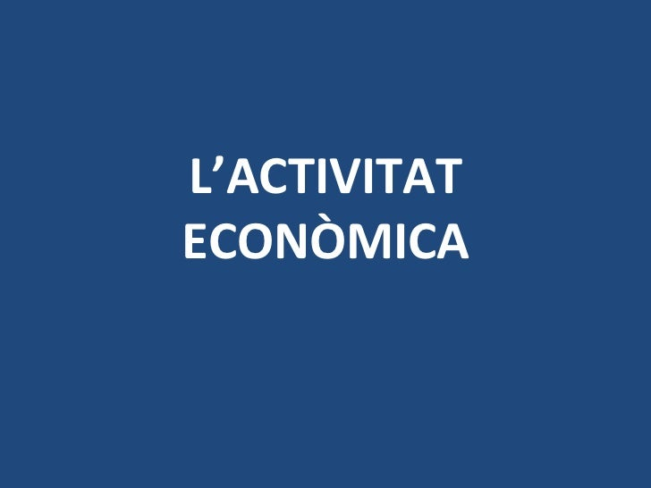 L'activitat econòmica2