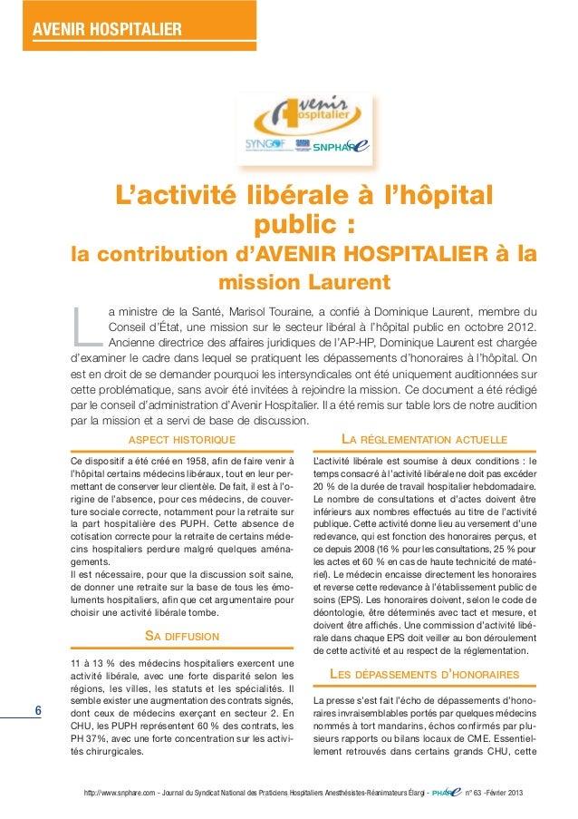 AVENIR HOSPITALIER  6  L'activité libérale à l'hôpital  la contribution d'AVENIR HOSPITALIER à la  mission Laurent  La min...
