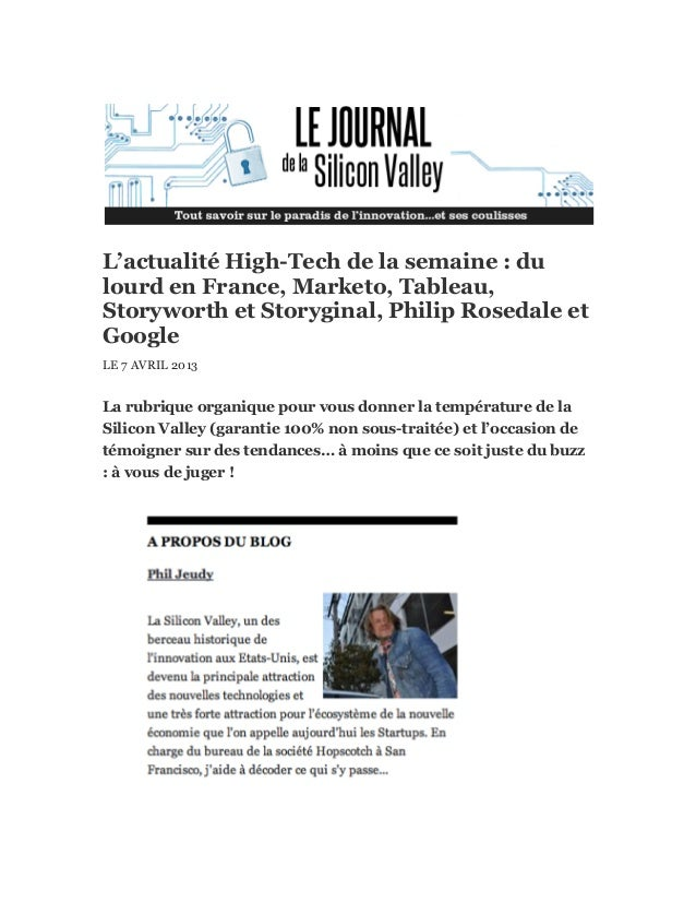 L'actualité High-Tech de la semaine : dulourd en France, Marketo, Tableau,Storyworth et Storyginal, Philip Rosedale etGoog...