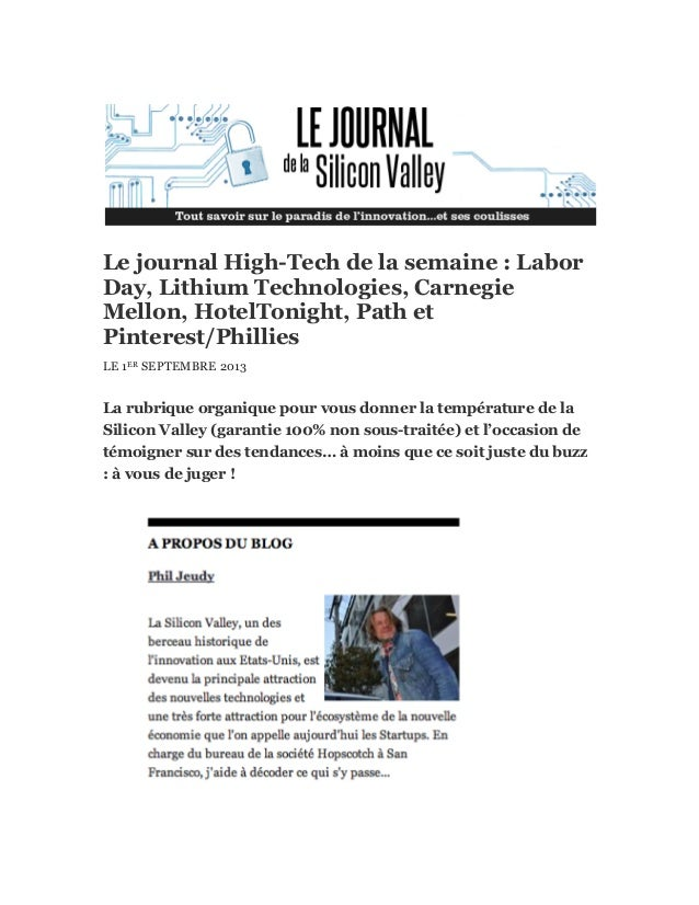 Le journal High-Tech de la semaine : Labor Day, Lithium Technologies, Carnegie Mellon, HotelTonight, Path et Pinterest/Phi...