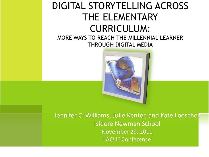 Digital Storytelling Across the Elementary Curriculum