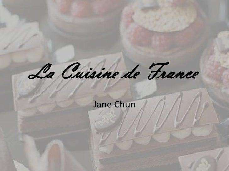 La Cuisine de France<br />Jane Chun<br />