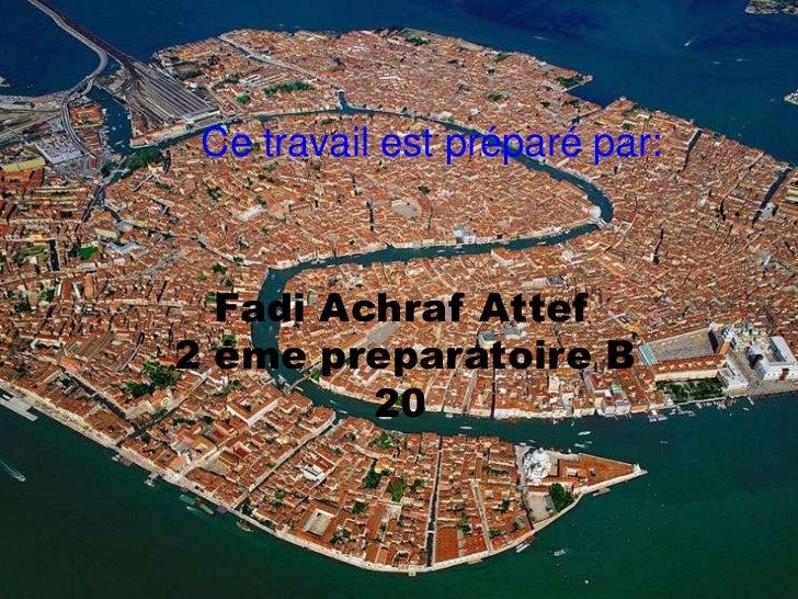 Ce travail est préparé par:  Fadi Achraf Attef2 éme preparatoire B         20
