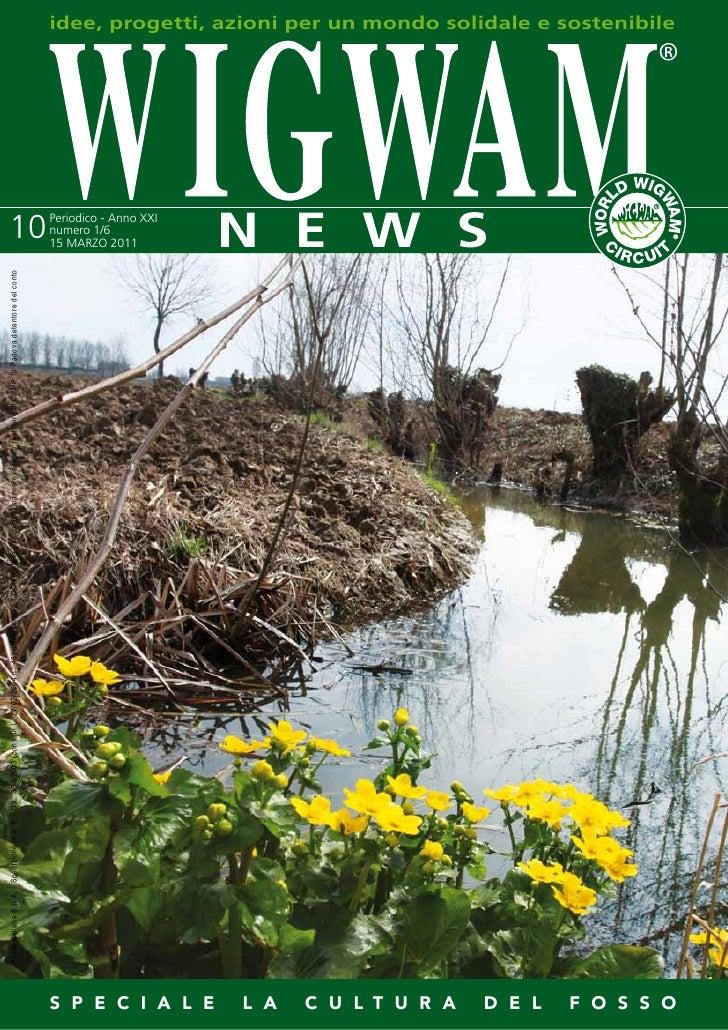 La cultura del fosso Rete Wigwam comuni per lo Sviluppo Solidale e Sostenibile