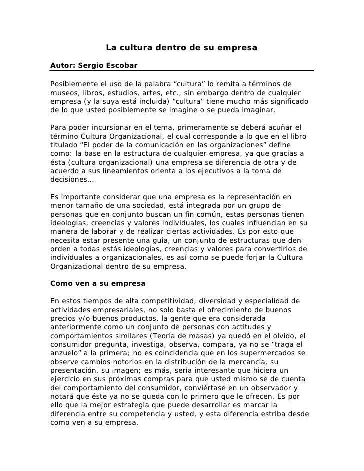 """La cultura dentro de su empresa  Autor: Sergio Escobar  Posiblemente el uso de la palabra """"cultura"""" lo remita a términos d..."""