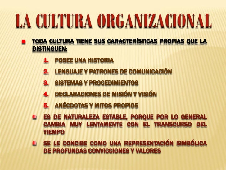 La cultura organizacional for Que es la oficina y sus caracteristicas