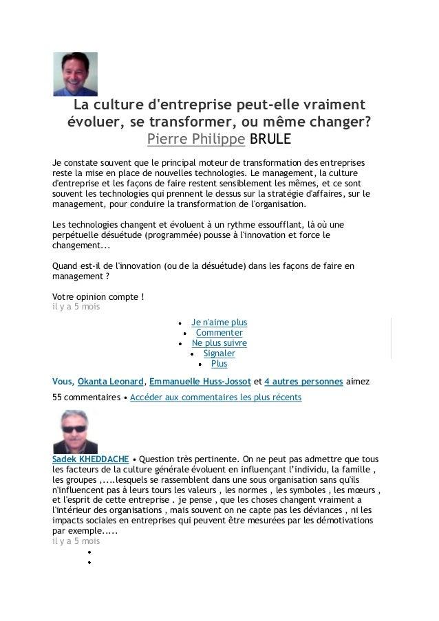 La culture dentreprise peut-elle vraimentévoluer, se transformer, ou même changer?Pierre Philippe BRULEJe constate souvent...