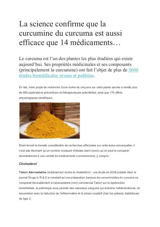 La science confirme que la curcumine du curcuma est aussi efficace que 14 médicaments… Le curcuma est l'un des plantes les...