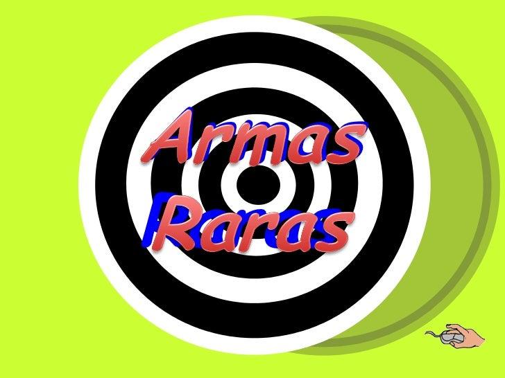 ArmasRaras